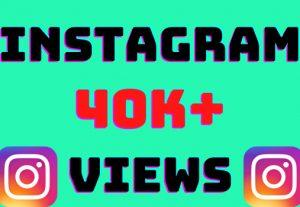 I will add 40k+ Instagram video views