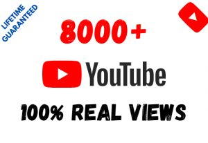 Get 8000+ YouTube 100% Real Views and 80 Likes
