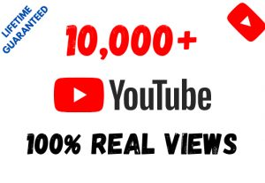 Get 10,000+ YouTube 100% Real Views and 100 Likes