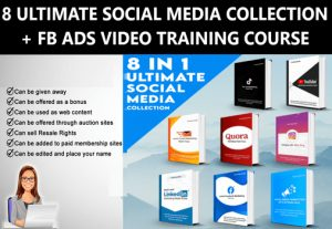I Will give 8 ULTIMATE SOCIAL MEDIA  EBOOK COLLECTION + FB ADS VIDEO TRAINING COURSE