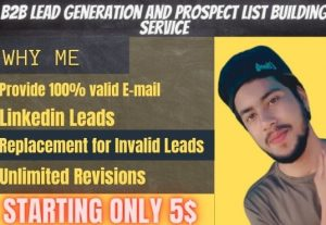 I will provide 30 B2B Lead Generation and Web research