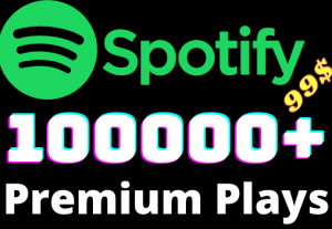 I will add 100000+ Spotify 𝐏𝐑𝐄𝐌𝐈𝐔𝐌 Plays ,all plays are 100% real and organic.