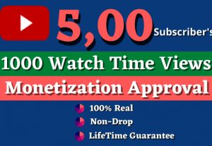 Get Monetizable 500 Youtube Subscriber's and 1000 Watchtime views,[Watchtime 60 Minute]. Non-drop, Lifetime guarantee