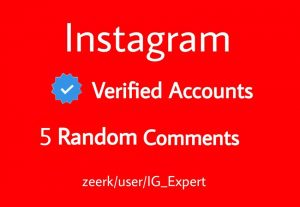 5 Random Comments From Instagram Verified Accounts Real and Active