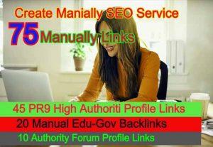 Create 75 Manually Links From 45 PR9 + 20 Manually Edu-Gov Profile 10 Forum Profile links
