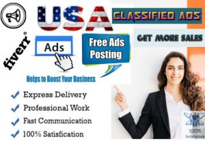 I will post your ads in top rank classified ads posting site in USA