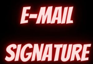 I will create an email signature or clickable email signature