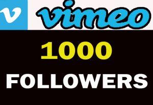 1000 VIMEO Followers For you……..