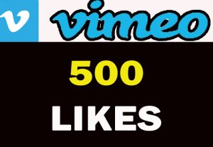 500 VIMEO H.Q Likes For you……..