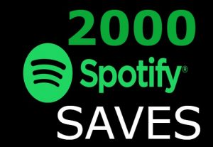 I will add you 2000+ Spotify SAVES