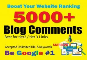 Create 5000 Blog Comments for your site booster for higher rank