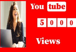 5000+ YouTube Views, 100% real and organic