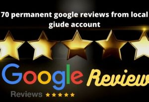 I will give you 70 google map permanent reviews from the local guide account according to your instruction.
