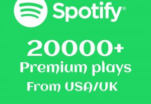 20000+ Spotify Premium Plays From USA/ UK Real And High-Retention