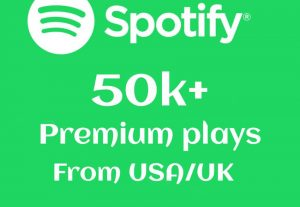 50000+ or 50k+ Spotify Premium Plays From USA/UK Real And High-Retention.