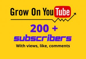 YouTube Subscribers 200 with views and like