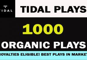 1000 TIDAL PLAYS Organic promotion