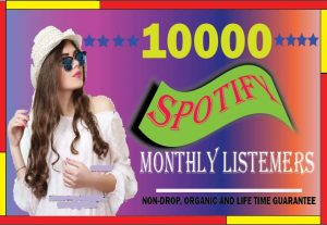 i will do your spotify 10000 organic monthly listeners. best quality, non-drop, and life time guarantee