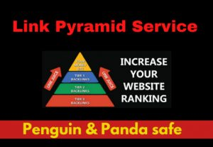 Exclusive 4 Tier Link Pyramid Service Boost Your Site Top On Rank on Google 1st page