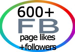 600+ Facebook Fan Page Likes+Followers 100% real and active