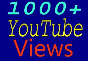 Add 1000+ YOUTUBE VIEWS ORGANIC PROMOTION WITH NON DROP GUARANTEED