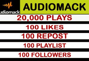 20000 Audiomack Plays with 100 likes, 100 reposts,100 playlists.100 followers