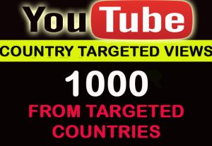 1000 Youtube country targeted views